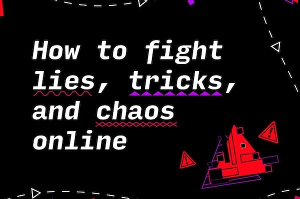 How To Fight Lies, Tricks And Chaos Online