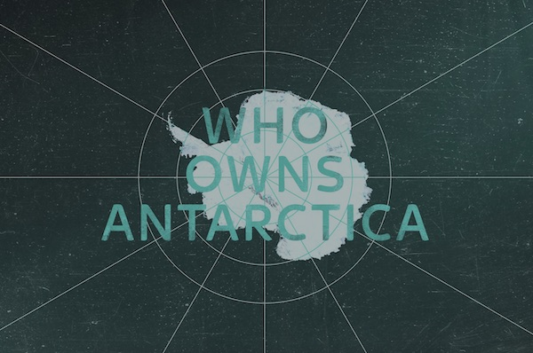 Who Owns Antartica?