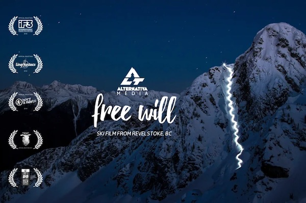 """Free Will"", A Ski Film From Revelstoke, British Colombia"